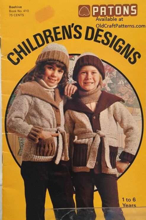 Patons 410. Childrens Designs - 1 to 6 Years - Knitting and Crochet Patterns