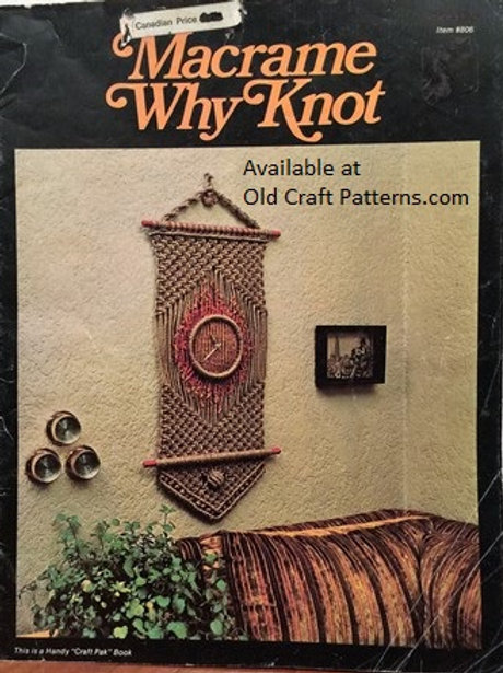 Craft Pak 806. Macrame Why Knot - Wine Rack Clock Tiffany Lamp Hanger Patterns