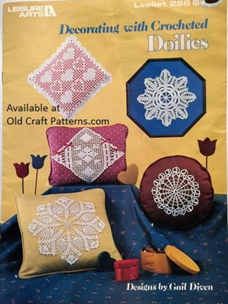 Leisure Arts 258. Decrating with Crocheted Doilies - Crochet Patterns