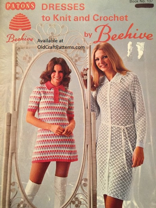 Patons 137. Dresses to Knit and Crochet Patterns by Beehive