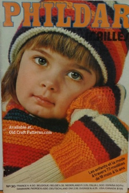 Phildar 30. Toddler & Childrens Sweaters Coats Hats Knitting Crochet Patterns