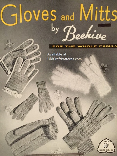 Patons 80 Gloves and Mitts by Beehive for the whole Family - Knitting Crochet