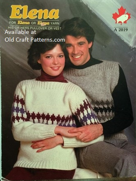 Elena 2019. His or Hers Pullover or Vest Knitting Patterns