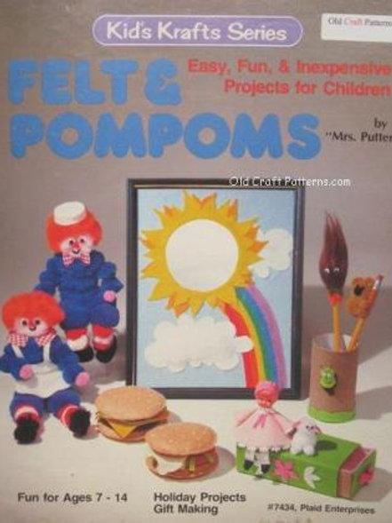Plaid 7434. Felt & Pompoms Fun - Ages 7 to 14 Craft Patterns