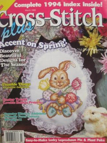 Cross Stitch Magazine Dated March 1995 - Accent on Spring Patterns