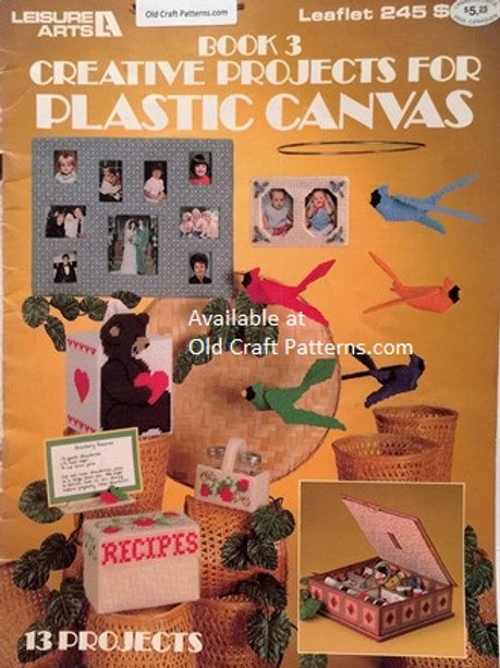 Leisure Arts 245. Creative Projects for Plastic Canvas Patterns Book 3