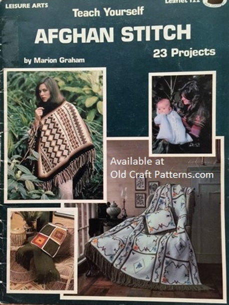 Leisure Arts 122. Teach Yourself Afghan Stitch Crochet - 23 Patterns Projects