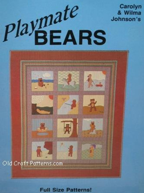 614. Playmate Bears - Full Size Quilting Patterns - Great Childs Quilt
