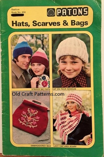Patons 404. Hats Scarves and Bags - Knitting & Crochet Patterns