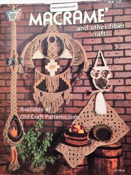 HA 58. Macrame & Other Fiber Crafts - Hangers, Owls & Home Decor Patterns