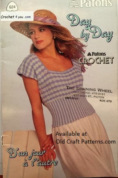 Patons 624. Day by Day Crochet Patterns Ladies Warm Weather Tops