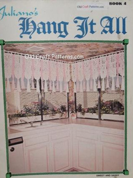 Juliano's Book 4. Hang it All - Macrame Hangers Shades & Home Decor