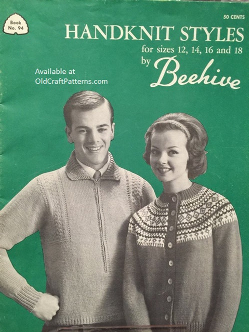Patons 94. Handknit Styles Sizes 12, 14, 16 and 18 by Beehive Knitting Patterns