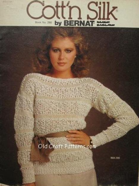 Bernat 290 Cott'n Silk Sweaters Knitting Patterns