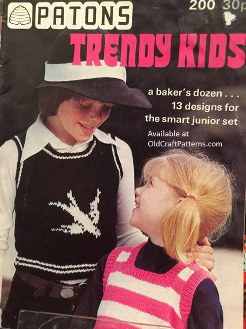 Patons 200. Trendy Kids - 13 Designs Knitting and Crochet Patterns