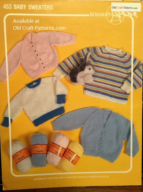 Bouquet 453. Baby Sweaters Knitting Patterns