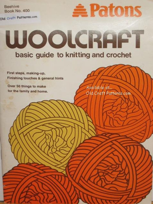 Patons 400. How to Knit or Crochet includes 50 Patterns