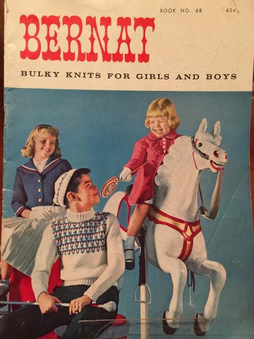 Bernat 68. Bulky Knits for Boys Girls Knitting Patterns