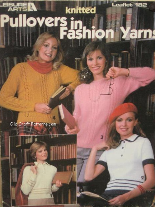 Leisure Arts 182. Pullovers in Fashion Yarns