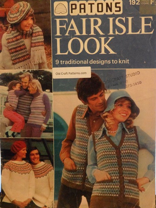 Patons 192. Fair Isle Look - 9 Traditional Designs - Family Knitting Patterns