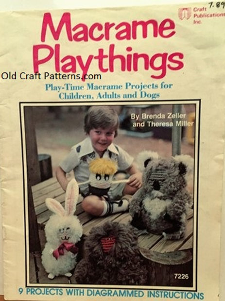 Craft Publications 7226. Macrame Playthings - 9 Project Patterns