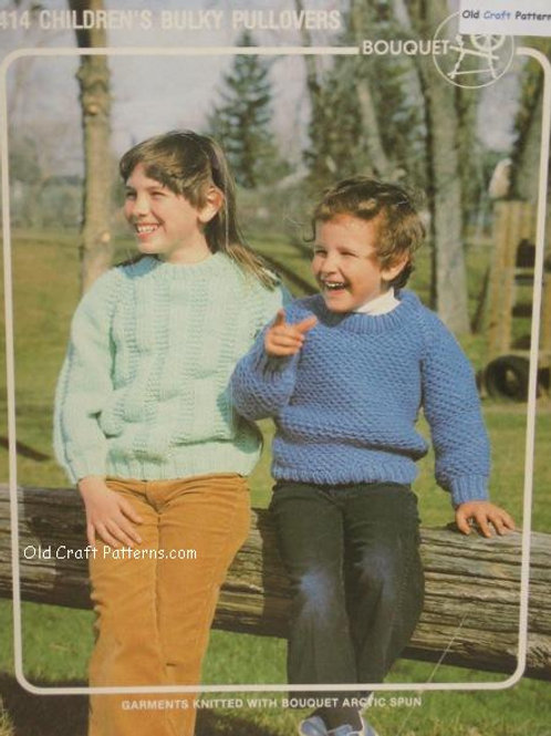 Bouquet 414. Childrens Bulky Pullovers Knitting Patterns