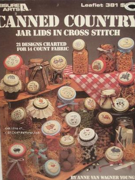 Leisure Arts 381. Canned Country Jar Lids in Cross Stitch - 21 Charted Designs