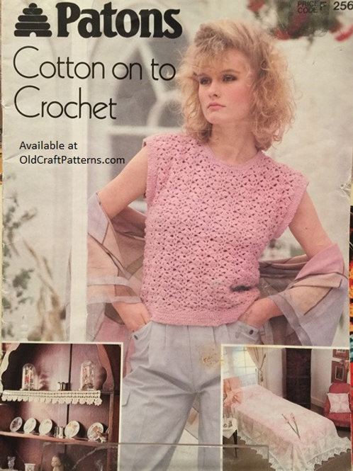 Patons 256. Cotton on to Crochet - Crocheted Patterns