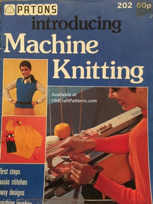 Patons 202. Introducing Machine Knitting - First Steps, Basic Stitches