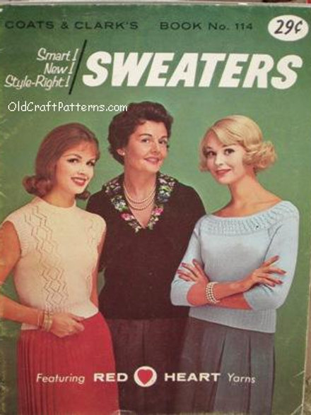 Coats & Clark's 114. Sweaters - Vintage Knitting Patterns