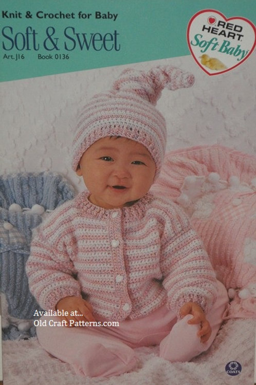 Coats Red Heart 136. Soft & Sweet Baby Crochet and Knitting Patterns