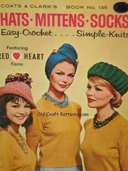 Coats & Clark's 135. Hats Mittens Socks Easy Crochet Simple Knits Patterns
