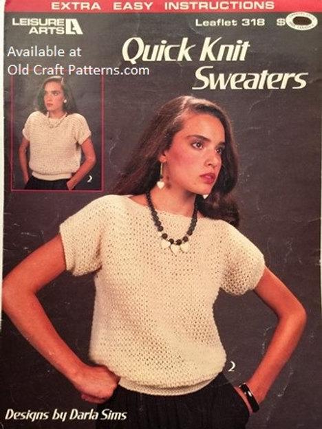 Leisure Arts 318. Quick Knit Sweaters - Knitting Patterns