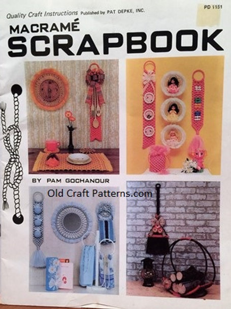 Pat Depke 1151. Macrame Scrapbook Patterns - Quick Scrap Knot Projects Included
