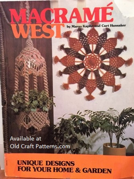 Macrame West - Unique Designs for Home Garden - Hangers Hangings Patterns