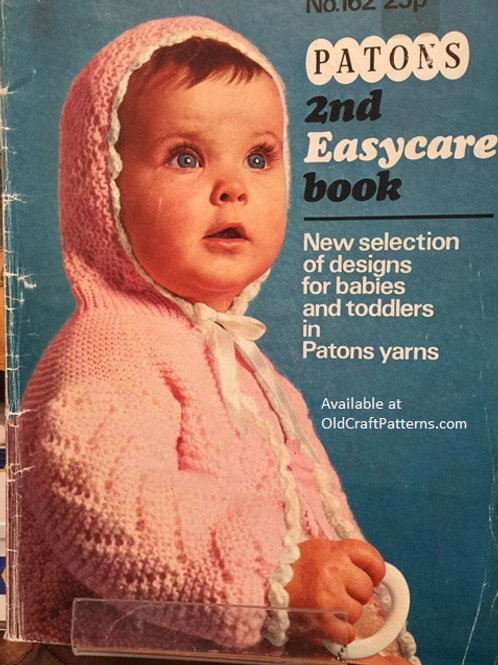 Patons 162. Easycare 2nd Book - Lots of Baby Crochet and Knitting Patterns