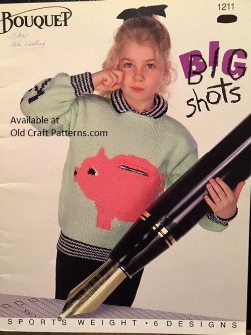 Bouquet 1211. Big Shots - Childrens Sweater Knitting Patterns