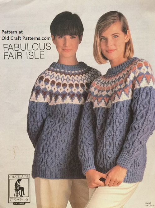 Chatelaine 456. Aran Cabled Sweater with Fair Isle Yoke Ladies Knitting Pattern