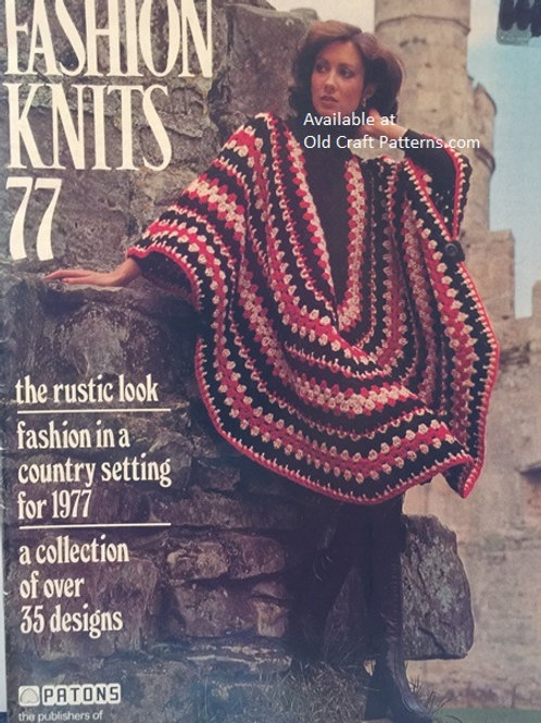 Patons 77 Fashion Knits - Poncho Jackets Dress Tops Crochet Knitting Patterns