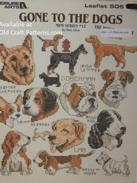 Leisure Arts 505. Gone to the Dogs Mini Series Cross Stitch Patterns Charts
