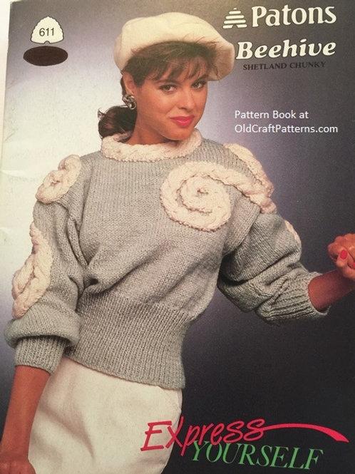 Patons 611. Express Yourself - Shetland Chunky Knitting Patterns incl Aran Knits