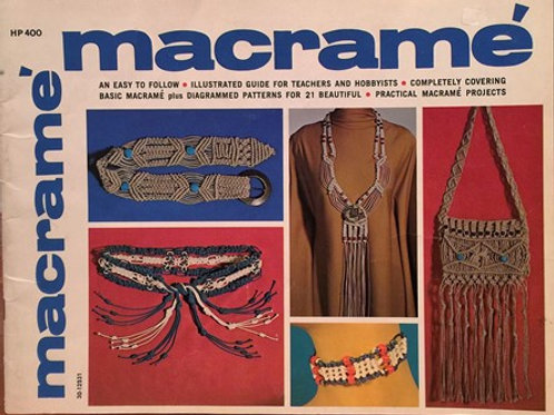 HP 400. Macrame - An Easy to Follow Guide with Instructions & Patterns