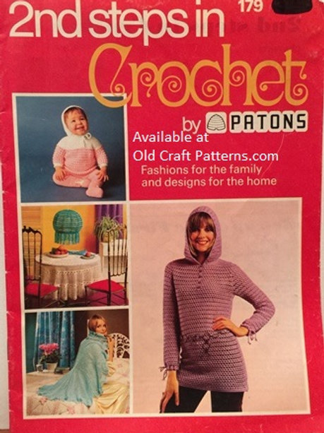 Patons 179. 2nd Steps in Crochet - How To Instructions and 16 Patterns