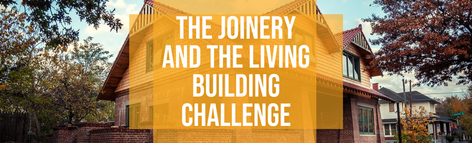 The Joinery and the Living Building Challenge