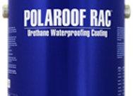 POLAROOF RAC - Urethane Waterproofing Coating