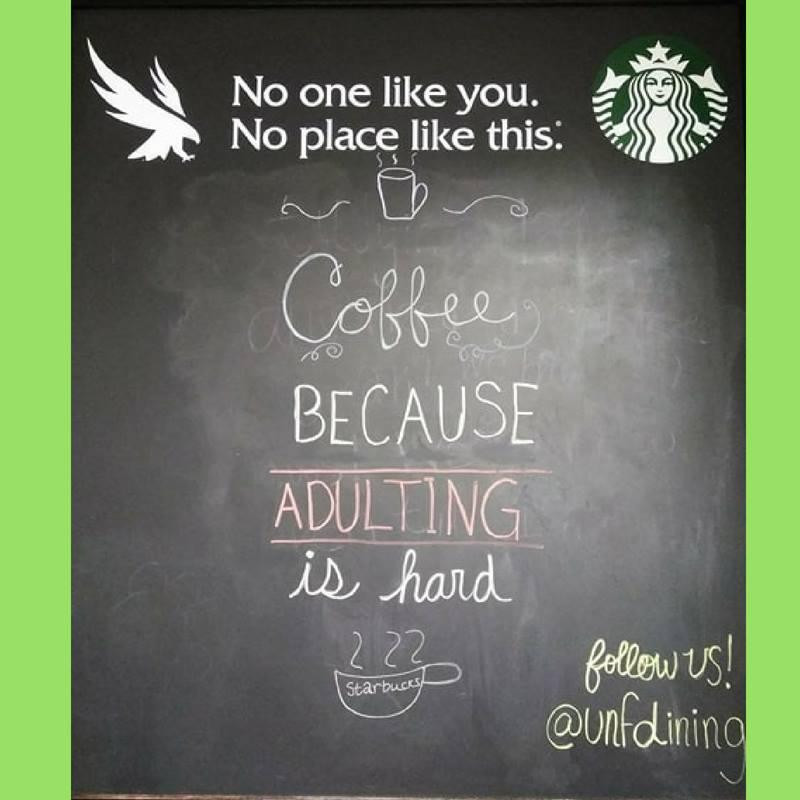 """""""Coffee because adulting is hard"""" sign at Starbucks"""