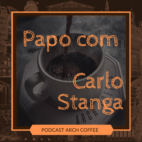 Podcast Arch Coffee - Carlo Stanga