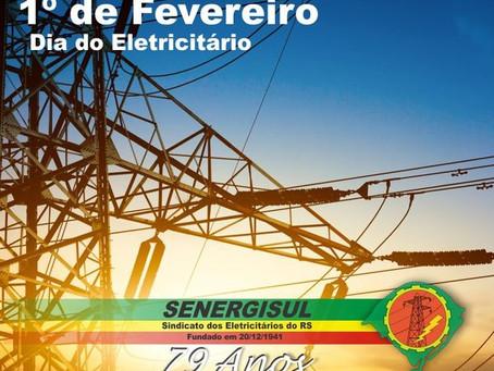 1º de Fevereiro - Dia do Eletricitário Gaúcho