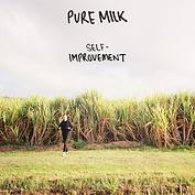 PURE MILK SELF-IMPROVEMENT [COVER].png