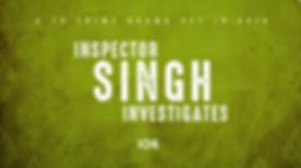 InspectorSingh_TitleSlate.jpg